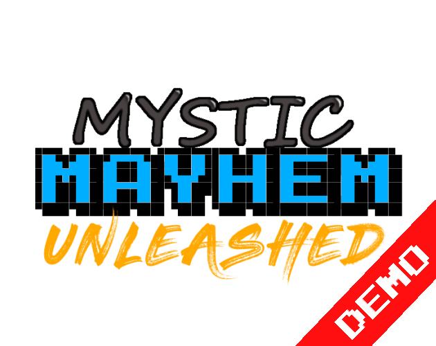 Mystic Mayhem Unleashed Demo